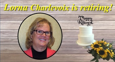 Lorna Charlevoix is retiring